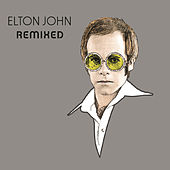 Play & Download Remixed by Elton John | Napster