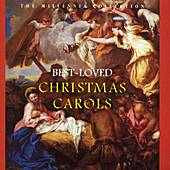 Play & Download The Millennia Collection: Best-loved Christmas Carols by Various Artists | Napster