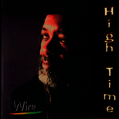 Play & Download High Time by Wire | Napster