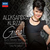 Play & Download Gioia! by Aleksandra Kurzak | Napster