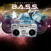 B.A.S.S. by Mouthpi3ce
