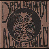 Alone, But Not Lonely (A Live Acoustic Recording) by Drew Kennedy