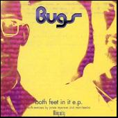 Play & Download Both Feet In It EP by Bugs | Napster