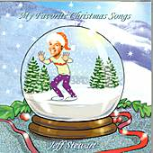 Play & Download My Favorite Christmas Songs by Jeff Stewart | Napster