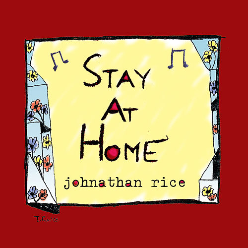 Play & Download Stay At Home by Johnathan Rice | Napster
