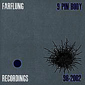 Play & Download 9 Pin Body by Farflung | Napster