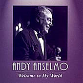 Play & Download Welcome To My World by Andy Anselmo | Napster