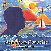Play & Download Man From Paradise by Jon Lucien | Napster