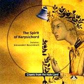 Chants From The Holy Land: The Spirit Of Harpsichord: Vol. 19 by Rosenblatt & markarian