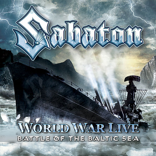 Play & Download World War Live - Battle Of The Baltic Sea by Sabaton | Napster