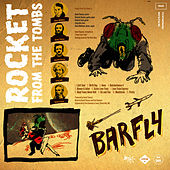 Play & Download Barfly by Rocket From The Tombs | Napster