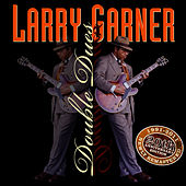 Double Dues 20th Anniversary Reissue by Larry Garner