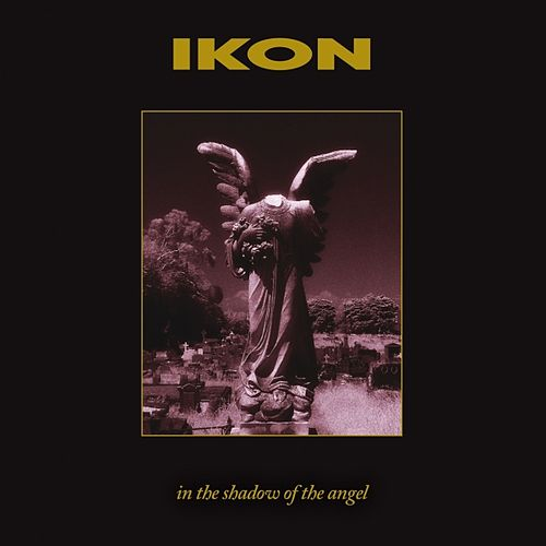 Play & Download In The Shadow of the Angel (Remastered Special Edition) by Ikon | Napster