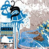 Play & Download Dutty Sneekaz Ridddim by Various Artists | Napster