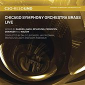 CSO Resound - Chicago Symphony Orchestra Brass Live by Various Artists