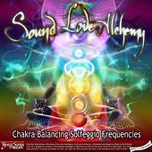 Chakra Balancing Solfeggio Frequencies - Healing & Meditation by Sound ॐ Love ❤ Alchemy☿
