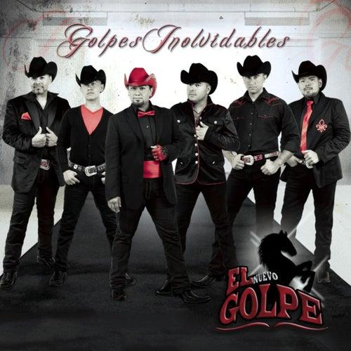 Play & Download Golpes Inolvidables by El Nuevo Golpe | Napster