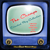 The Champs - The Extended Play Collection by The Champs