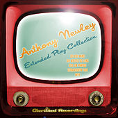 Anthony Newley - The Extended Play Collection by Anthony Newley