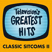 Television's Greatest Hits - Classic Sitcoms II by Television's Greatest Hits Band