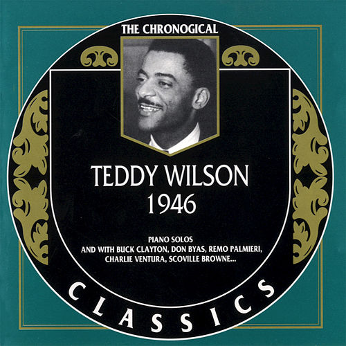 Play & Download 1946 by Teddy Wilson | Napster