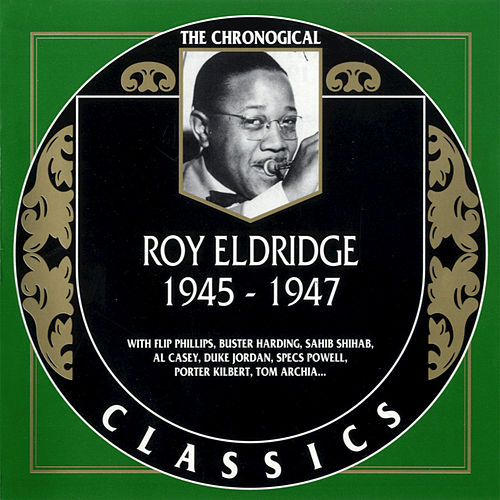 Play & Download 1945-1947 by Roy Eldridge | Napster