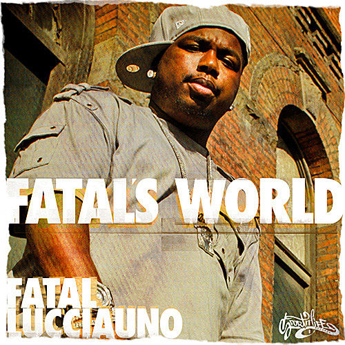 Fatal's World by Fatal Lucciauno