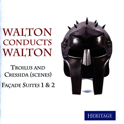 Play & Download Walton Conducts Walton: Trolius and Cressida (Scenes) & Façade Suites 1 & 2 by Philharmonia Orchestra | Napster