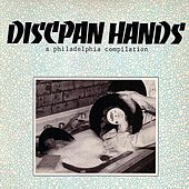 Discpan Hands: A Philadelphia Compilation by Various Artists