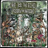 Play & Download Return to Nations by We Be the Echo | Napster