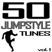 50 Jumpstyle Tunes, Vol. 1 (Best of Hands Up Techno, Electro House, Trance, Hardstyle & Tecktonik Hits In Jumpstyle) by Various Artists