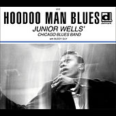Play & Download Hoodoo Man Blues by Junior Wells | Napster