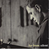 Play & Download Far from Silent by Martyn Joseph | Napster