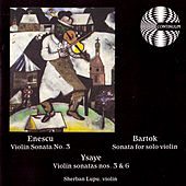 Play & Download Enescu Bartok Ysaye by Sherban Lupu | Napster