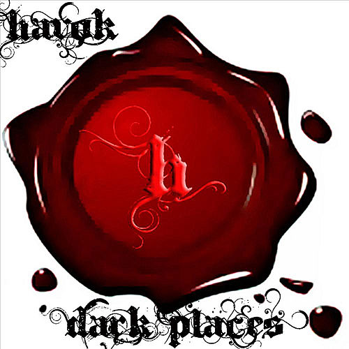 Play & Download Dark Places by Havok | Napster