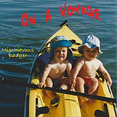 Play & Download On A Voyage by Mischievous Badger | Napster