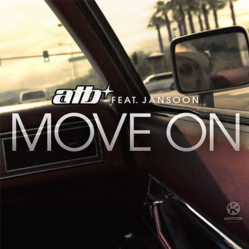 Play & Download Move On (Remixes) by ATB | Napster