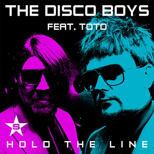 Hold The Line - taken from superstar by The Disco Boys