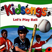 Kidsongs: Let's Play Ball by Kid Songs
