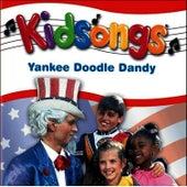 Kidsongs: Yankee Doodle Dandy by Kid Songs