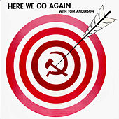 Play & Download Here We Go Again by Tom Anderson | Napster