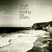 Play & Download Sylvia Plath Reading Her Poetry by Sylvia Plath | Napster