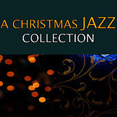 Play & Download A Christmas Jazz Collection by Collection | Napster