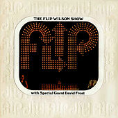 Play & Download The Flip Wilson Show by Flip Wilson | Napster
