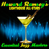 Play & Download Essential Jazz Masters by Howard Rumsey's Lighthouse All-Stars | Napster