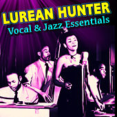 Play & Download Vocal & Jazz Essentials by Lurlean Hunter | Napster