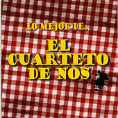 El Cuarteto de Nos - Lo Mejor de ... by El Cuarteto De Nos