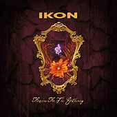 Flowers For The Gathering (Remastered Special Edition) by Ikon