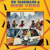Un tassinaro a New York (A Taxi Driver In New York) (Original Motion Picture Soundtrack) by Piero Piccioni
