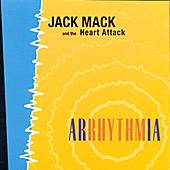 Arrhythmia by Jack Mack And The Heart Attack